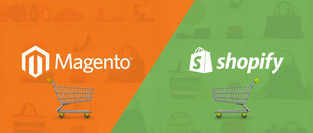 Magento vs Shopify: Quick Insights on the best ecommerce platform for your online start up